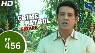 Crime Patrol : Episode 461 - 24th January 2015