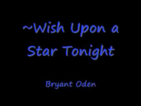 Wish Upon a Star Tonight  - A Songdrops Song by Bryant Oden