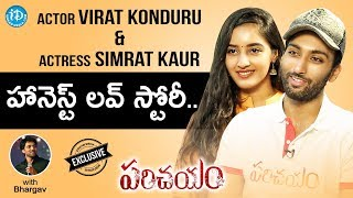 #Parichayam Actor Virat Konduru & Actress Simrat Kaur Interview   Talking Movies With iDream - IDREAMMOVIES