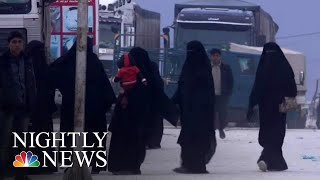 Inside Syrian Camp Where Families Of ISIS Fighters Are Being Held | NBC Nightly News - NBCNEWS