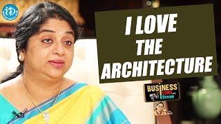 I Love The Architecture - Sailaja Kiran  || Business Icons With iDream - IDREAMMOVIES