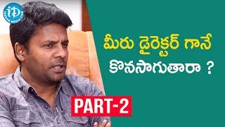 Bhagya Nagara Veedhullo Gammathu Movie Team Interview Part #2 | iDream Movies - IDREAMMOVIES