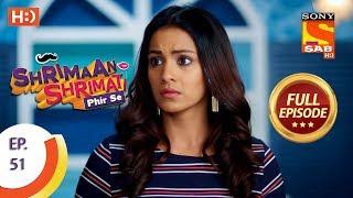 Shrimaan Shrimati Phir Se - Ep 51 - Full Episode - 22nd May, 2018 - SABTV