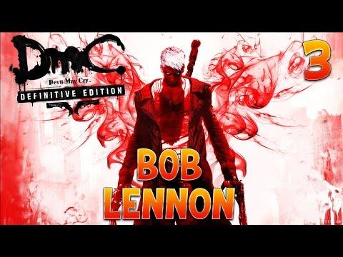 Devil May Cry - Ep. 3 (avec Bob Lennon)