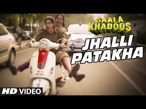 Saala Khadoos - Jhalli Patakha song
