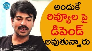 That's Why Audience Depend On Reviews - Ravi Varma   Talking Movies With iDream - IDREAMMOVIES