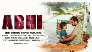 Abhi - Latest Telugu Short Film 2018 - YOUTUBE