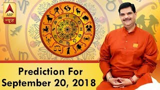 Daily Horoscope With Pawan Sinha: Prediction for September 20, 2018 - ABPNEWSTV