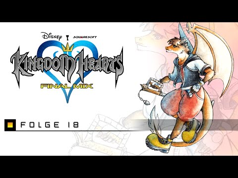 KINGDOM HEARTS - #18 - Riku, der Arsch ♦ Let's Play Kingdom Hearts (Final Mix)