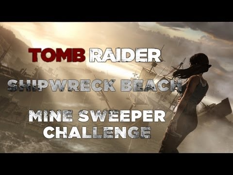 Tomb Raider Shipwreck Beach Mine Sweeper Challenge (Mine Locations)