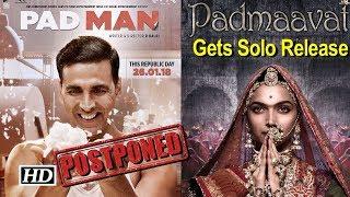 'PadMan' POSTPONED, 'Padmaavat' celebrate Solo Release - BOLLYWOODCOUNTRY