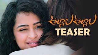 Ullala Ullala Movie Official Teaser | Nishanth, Noorin Shereef, Anketa Maharana - TFPC