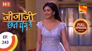 Jijaji Chhat Per Hai - Ep 243 - Full Episode - 10th December, 2018 - SABTV