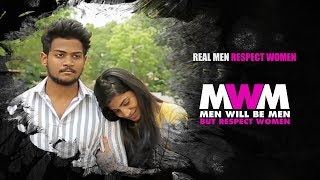 Men Will Be Men BUT RESPECT WOMEN | Season 2 | Episode - 3 | Shanmukh Jaswanth - YOUTUBE