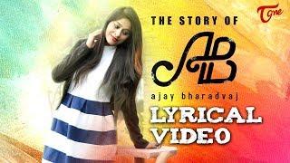 The Story Of AB   Modati Parichayana Telugu Lyrical Video 2018   by Seshu Ramadugu   TeluguOne - TELUGUONE