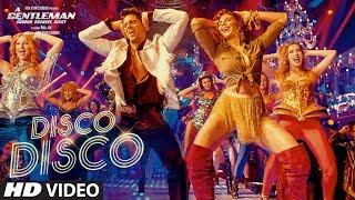 Disco Disco Song: A Gentleman - Sundar, Susheel, Risky   Sidharth, Jacqueline   Sachin-Jigar - TSERIES