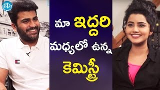 Sharwanand About His On-Screen Chemistry With Anupama Parameshwaran || Talking Movies With iDream - IDREAMMOVIES