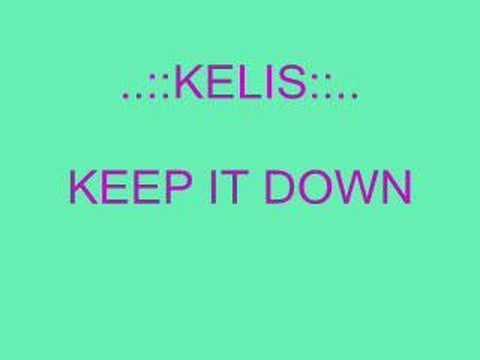 Kelis - Keep It Down