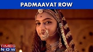 Padmaavat Row: SC Dismisses Rajasthan, MP Govt's Plea To Ban The Film - TIMESNOWONLINE