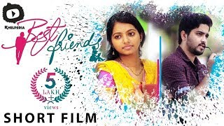 Best Friends Telugu Short Film | 2017 Latest Telugu Short Film | Khelpedia - YOUTUBE