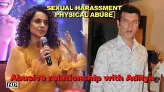 #KanganaToo on SEXUAL HARASSMENT & PHYSICAL ABUSE issues - IANSINDIA