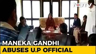 Maneka Gandhi Loses Her Cool At UP Official, Finds Herself In Controversy - NDTV