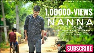 NANNA || short film || Directed by || saitejachowdary - YOUTUBE