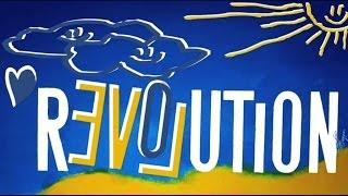Гимн Евромайдана 2013, Revolution Ukraine