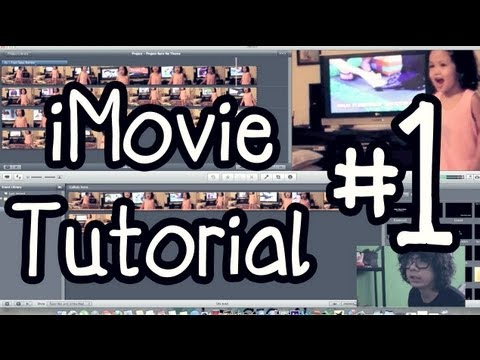 [#1 iMovie Tutorial] - Basic-Basic iMovie Video Editor