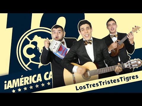 América Campeón - Los Tres Tristes Tigres