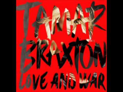 Tamar Braxton Love And War Album :Prettiest Girll: