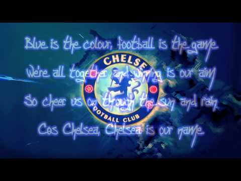 Chelsea FC Theme Song - Blue Is The Color Lyrics   HD -IDluQ3CS_y8