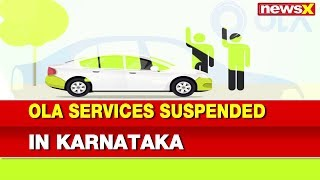 Ola Services Suspended In Karnataka For Six Months By RTO - NEWSXLIVE