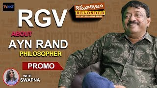 Rgv on Ayn Rand (philosopher) | Most Intense Person In My Life | Ramuism Reloaded | #Promo | TVNXT - MUSTHMASALA