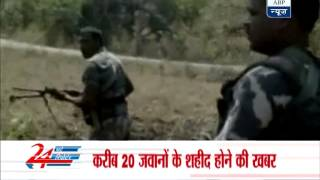 20 security personnel feared killed in Naxal attack - ABPNEWSTV