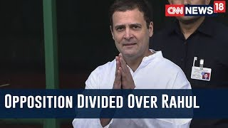 #RoadTo2019 | Opposition Divided Over Rahul Gandhi As PM Face ? | Election Epicentre - IBNLIVE