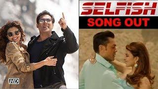 Selfish Song | Salman Khan-Iulia Vantur's 'Race 3' duet - IANSLIVE