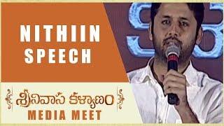 Nithiin Speech - Srinivasa Kalyanam Media Meet - Nithiin, Raashi Khanna - DILRAJU
