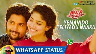 Yemaindho Teliyadu Naaku WhatsApp Status Video | MCA Movie Songs | Nani | Sai Pallavi | Mango Music - MANGOMUSIC