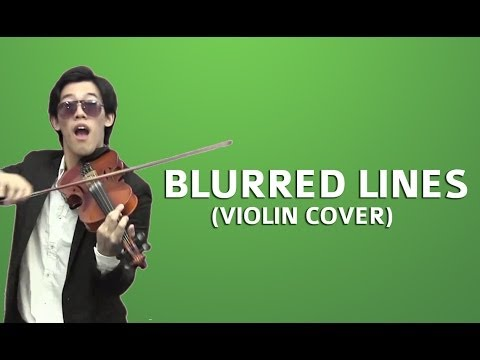 Blurred Lines Violin Cover by Eugene Yeo