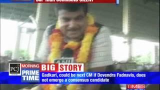 Nitin Gadkari the next Maharashtra CM? - TIMESNOWONLINE