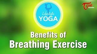 Benefits of Breathing Exercise | Lifestyle YOGA | By Madhurima - TELUGUONE