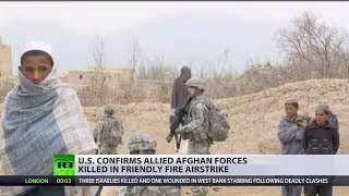 U.S. confirms allied Afghan forces killed in friendly airstrike - RUSSIATODAY