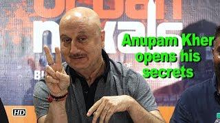 Anupam Kher opens on STEALING & Running from Home - IANSINDIA