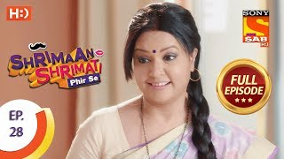 Shrimaan Shrimati Phir Se - Ep 28 - Full Episode - 19th April, 2018 - SABTV