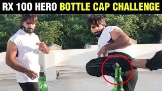RX100 Kartikeya Gummakonda Bottle Cap Challenge - RAJSHRITELUGU