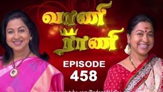 Vaani Rani : Episode 458 - 22nd September 2014