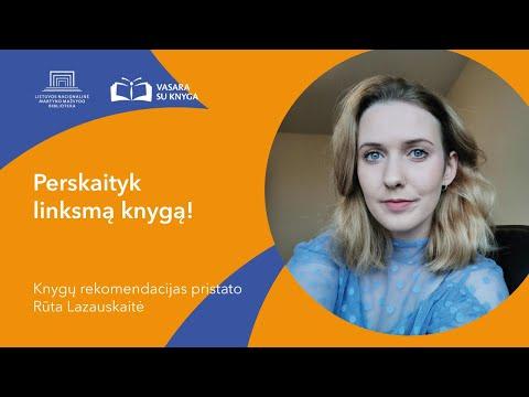 Lietuvos nacionalinė biblioteka. Perskaityk linksmą knygą: rekomenduoja Rūta Lazauskaitė
