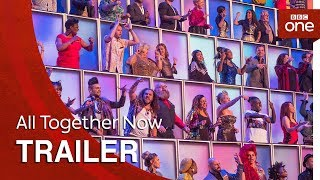 All Together Now: Launch Trailer - BBC One - BBC