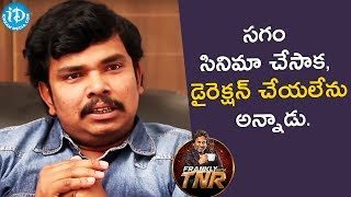 He Refused To complete The Movie After Directing Half - Sampoornesh Babu || Frankly With TNR - IDREAMMOVIES